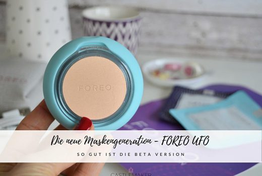 Die Maskeninnovation Foreo UFO Beta Version im Review beautyblogger beauty lifestyle-blog castlemaker