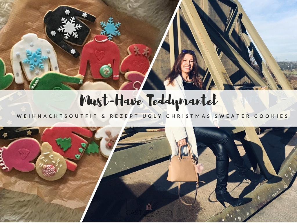 Must-Have Teddymantel, festliches Outfit und ugly Christmas Sweater Cookies - CASTLEMAKER Lifestyle-Blog