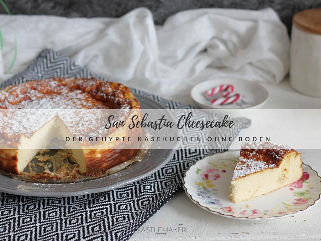 San Sebastian Cheesecake – Der einfache Trend Käsekuchen im Test